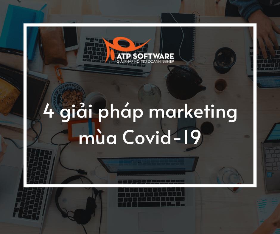 4 cách nên áp dụng để duy trì hoạt động quảng cáo kinh doanh mùa dịch Covid-19